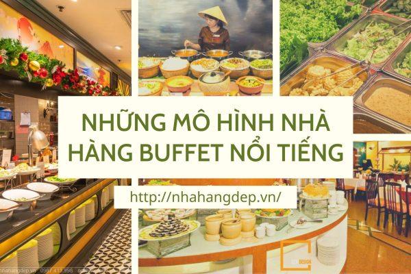 NhỮng MÔ HÌnh NhÀ HÀng Buffet